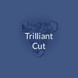 Trilliant Cut